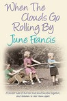 When The Clouds Go Rolling By (Victoria Crescent Sagas #3)