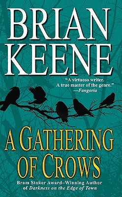 A Gathering of Crows by Brian Keene