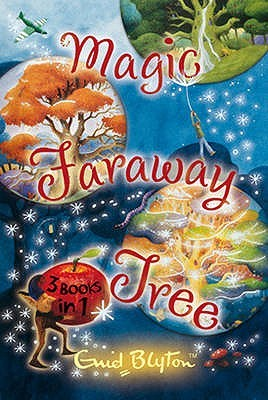 The Magic Faraway Tree Collection by Enid Blyton