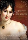 Mr. Darcy's Obsession: A Pride and Prejudice Variation