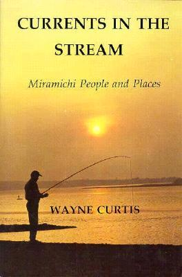 Currents in the Stream