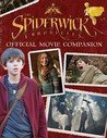 The Spiderwick Chronicles Official Movie Companion (Spiderwick Chronicles, the)