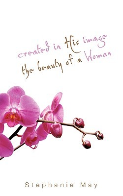 Created in His Image The Beauty of a Woman