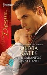 The Sarantos Secret Baby (Sarantos Brothers, #1; Billionaires and Babies, #14)