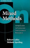 On Mixed Methods: Approaches to Language and Literacy Research (An NCRLL Volume)