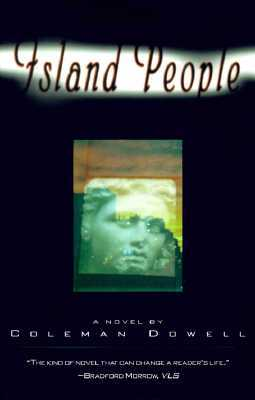 Island People by Coleman Dowell