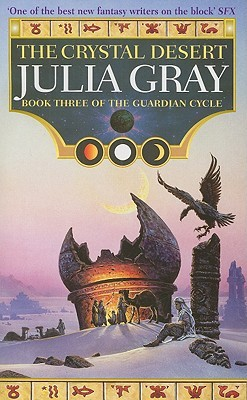 The Crystal Desert (The Guardian Cycle, #3)
