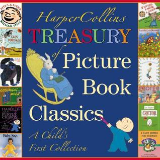 HarperCollins Treasury of Picture Book Classics by Katherine Brown Tegen