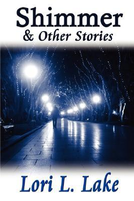 Shimmer and Other Stories