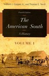 The American South, Volume 1: A History