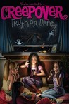 Truth or Dare (You're Invited to a Creepover, #1)