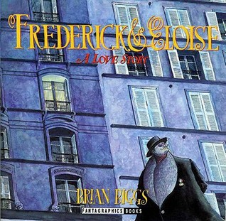 Frederick and Eloise by Brian Biggs