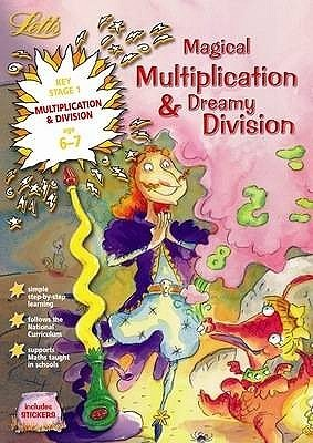 Magical Multiplication & Dreamy Division: Ages 6-7