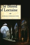 The Blood of Lorraine: A Novel