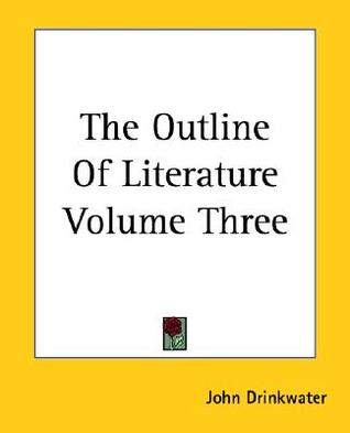 The Outline of Literature Volume Three