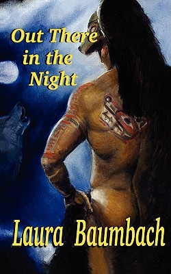 Out There in the Night by Laura Baumbach