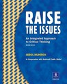 Raise The Issues: An Integrated Approach to Critical Thinking, Student Book