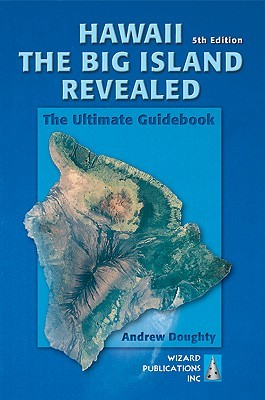 Hawaii the Big Island Revealed by Andrew Doughty