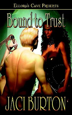 Bound To Trust (Chains of Love, #1)
