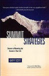 Summit Strategies: Secrets To Mastering The Everest In Your Life