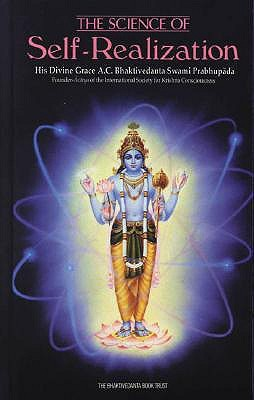 The Science of Self-Realization by A.C. Bhaktivedanta Swami Pr...