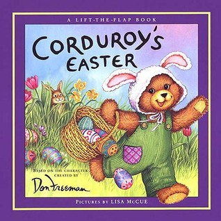 Corduroy's Easter Lift-the-Flap (Lift-the-Flap Book by B.G. Hennessy