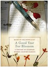 """A Good Year for Blossom: A Century of the """"Guardian's"""" Women Country Diarists"""