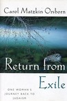 Return from Exile: One Woman's Journey Back to Judaism