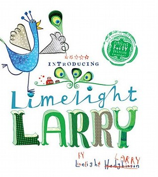 Limelight Larry by Leigh Hodgkinson