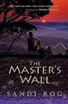 The Master's Wall (Iron & the Stone #1)
