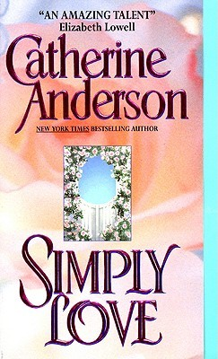 Simply Love by Catherine Anderson