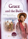 Grace and the Bully: Drought on the Frontier