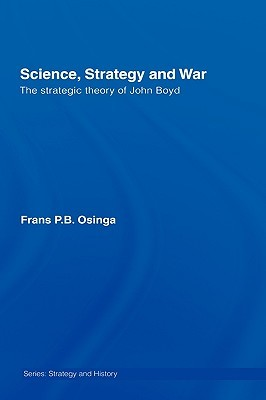 Science, Strategy and War by Frans P.B. Osinga