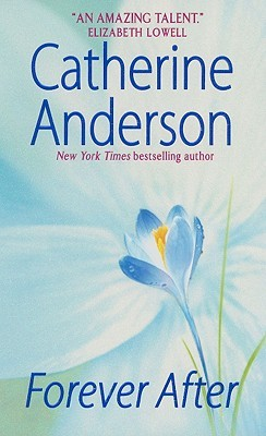 Forever After by Catherine Anderson