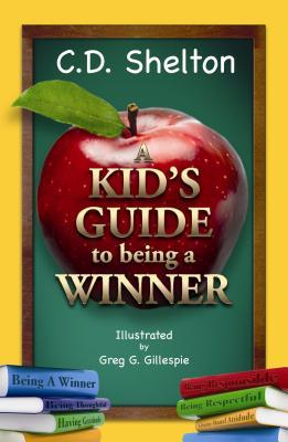 A Kid's Guide to Being a Winner