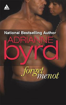 Forget Me Not by Adrianne Byrd