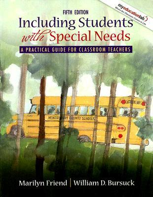 Including Students with Special Needs: A Practical Guide for Classroom Teachers