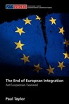 The End of European Integration: Anti-Europeanism Examined