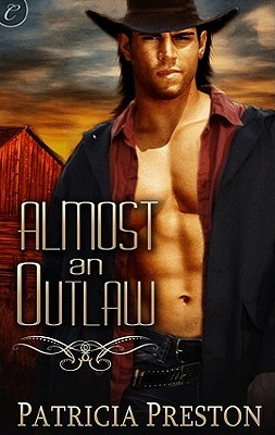 Almost an Outlaw by Patricia Preston