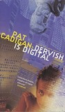 Dervish Is Digital (Artificial Reality Division #2)