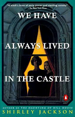 We Have Always Lived in the Castle
