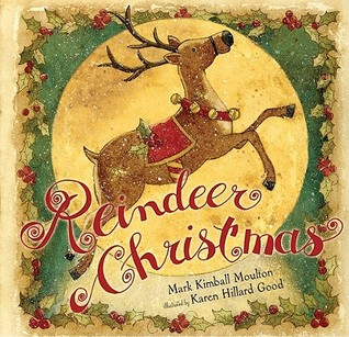 Reindeer Christmas by Mark Kimball Moulton