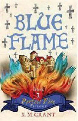 Blue Flame by K.M. Grant
