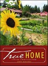True Home: Life on a Heritage Farm
