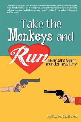 Take the Monkeys and Run (Barbara Marr Murder Mystery #1)