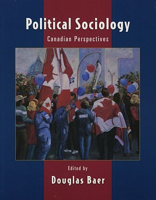 Political Sociology: Canadian Perspectives