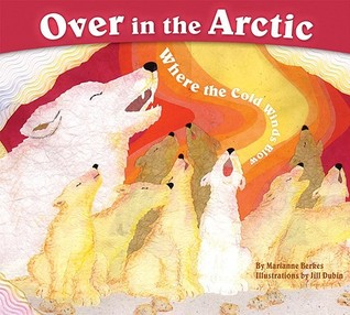 Over in the Arctic by Marianne Berkes
