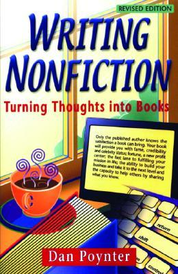 Writing Nonfiction: Turning Thoughts Into Books