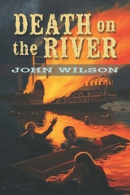 Death on the River by John Wilson