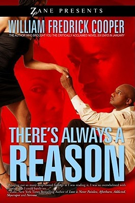 There's Always a Reason by William Fredrick Cooper